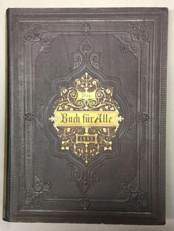Das Buch für Alle. Illustrirte Familien-Zeitung. Chronik der Gegenwart.
