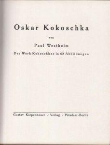 WESTHEIM, Oskar Kokoschka. Das Werk Kokoschkas... 1918