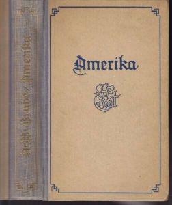 GRUBE, Bilder und Szenen aus Amerika. Nach... 1925
