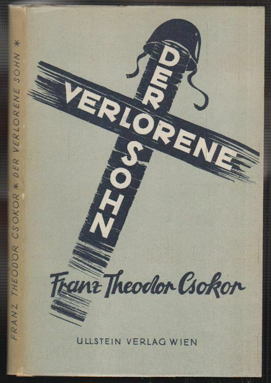 CSOKOR, Der verlorene Sohn. Tragödie in vier... 1947