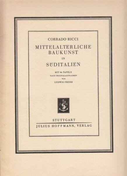 RICCI, Mittelaterliche Baukunst in Süditalien. 1928