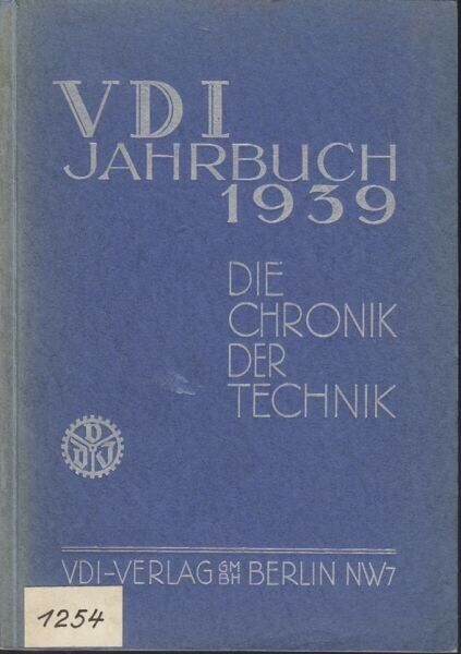 LEITNER, VDI Jahrbuch 1939. Die Chronik der... 1939