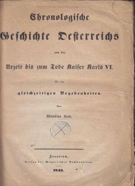 KOCH, Chronologische Geschichte Österreichs von... 1846