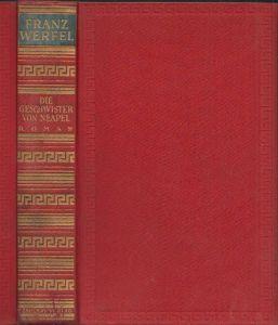 Die Geschwister von Neapel. Roman. WERFEL, Franz.