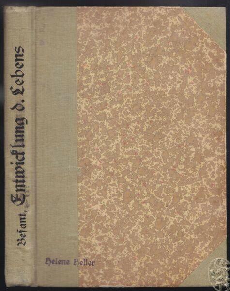 BESANT, Die Entwicklung des Lebens und der... 1902