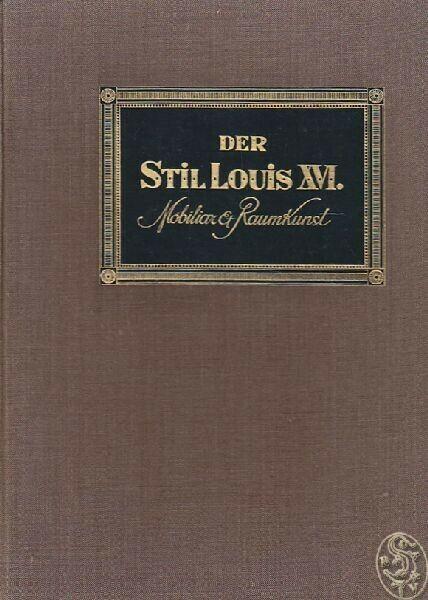 RICCI, Der Stil Louis XVI. Mobiliar und Raumkunst. 1913