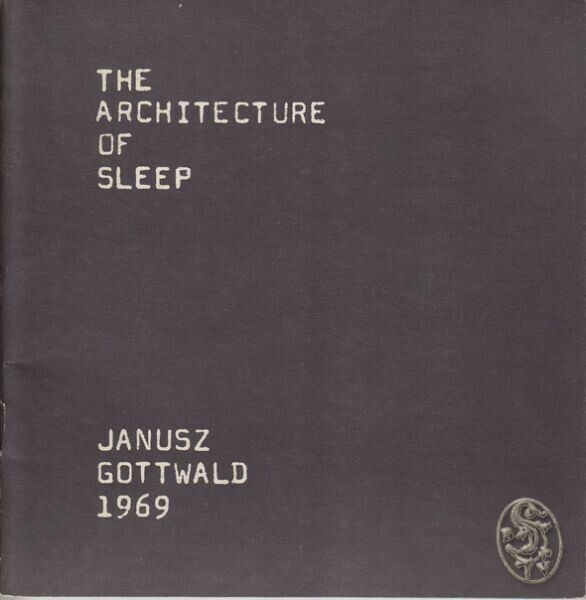 GOTTWALD, The architecture of sleep. 1969