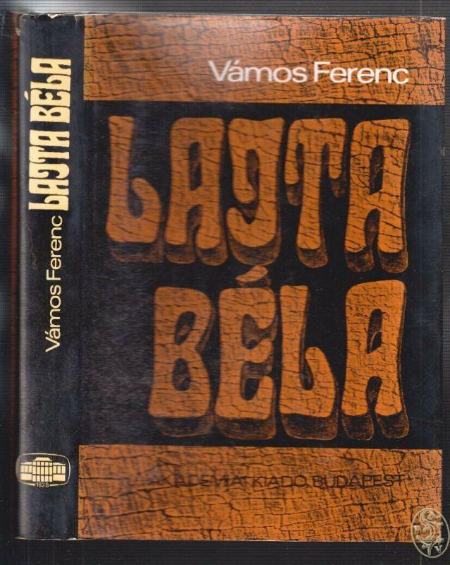 Lajta Béla. VÁMOS, Ferenc.