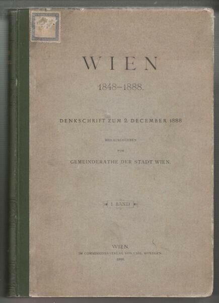 WIEN 1848-1888. Denkschrift zum 2. December... 1888