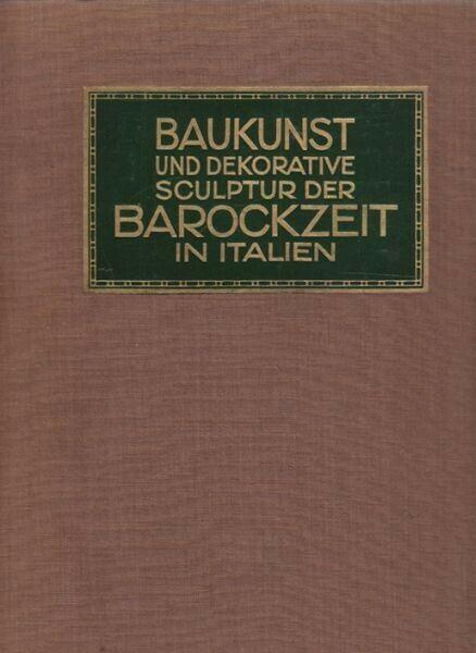 RICCI, Baukunst und dekorative Skulptur der... 1912