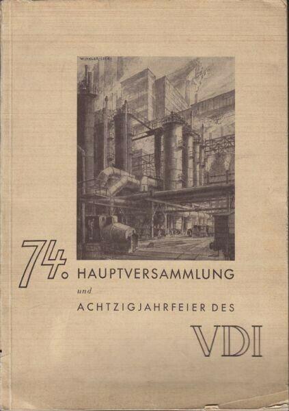 74. VDI-Hauptversammlung Darmstadt 1936 und... 1936