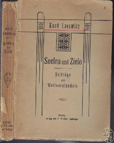 LASSWITZ, Seelen und Ziele. Beiträge zum... 1908