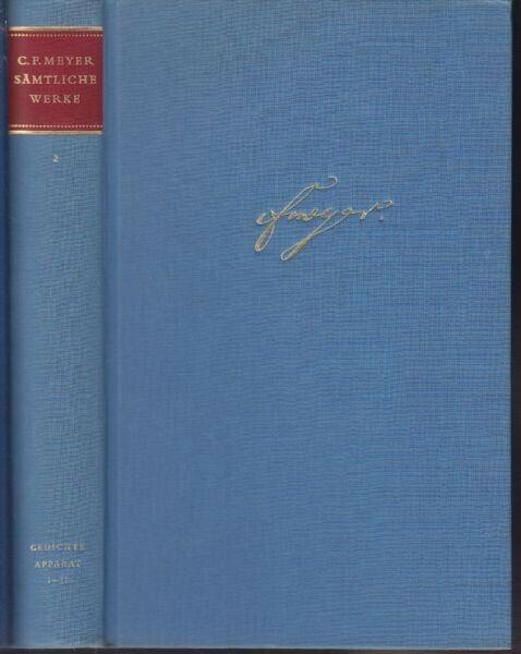 MEYER, Gedichte. Bericht des Herausgebers.... 1964