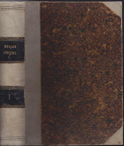 MÜLLER, Compendio di Astronomia. Compilato per... 1895