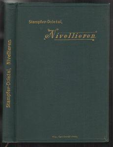 Theoretische und praktische Anleitung zum Nivellieren. Umgearbeitet von Eduard D