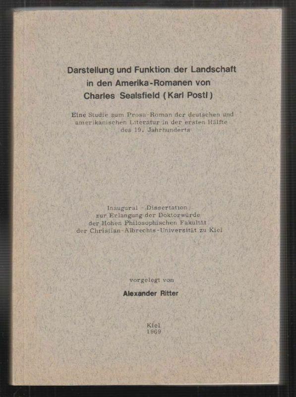 Darstellung und Funktion der Landschaft in den Amerika-Romanen von Charles Sealf