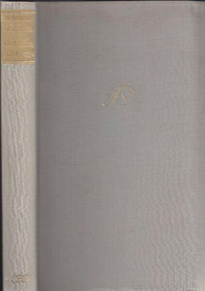 SCHLEGEL, Kritische Schriften. 1956