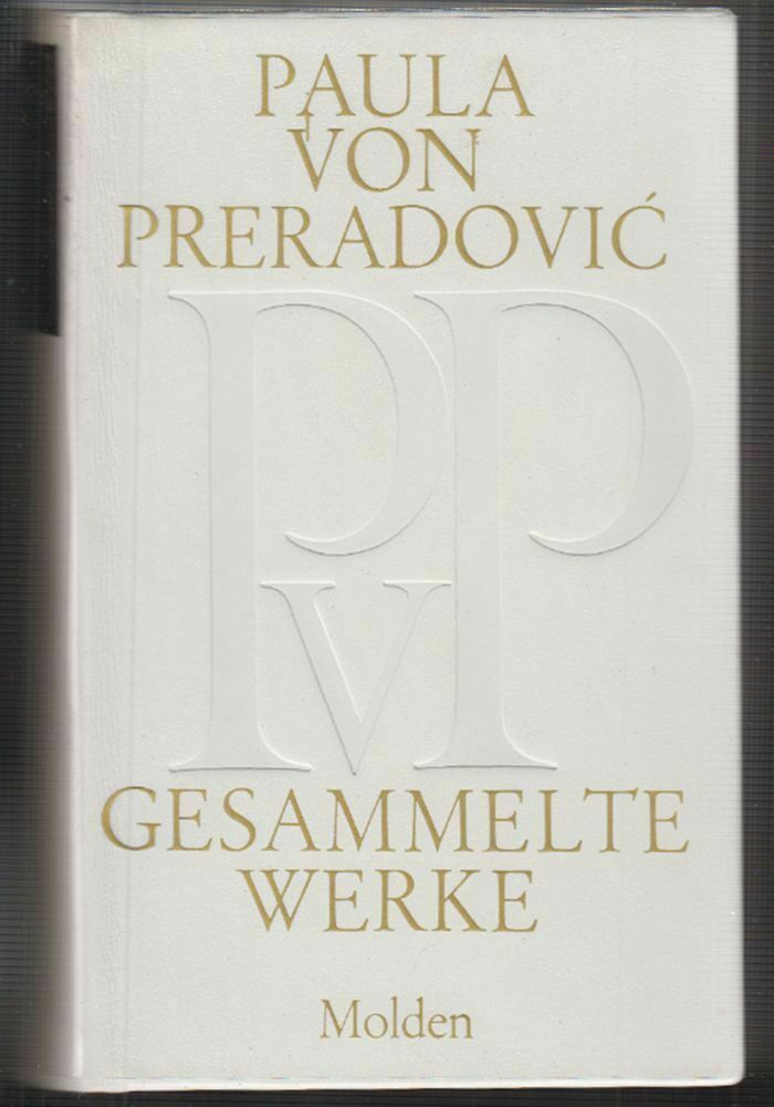 Gesammelte Werke. PRERADOVIC, Paulöa v.