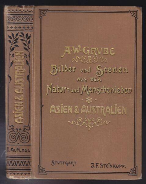 GRUBE, Bilder und Scenen aus Asien und... 1901