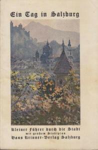 Kleiner Führer durch Salzburg und seine nächste... 1920
