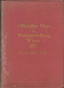 Offizieller Plan der Weltausstellung Wien 1873.