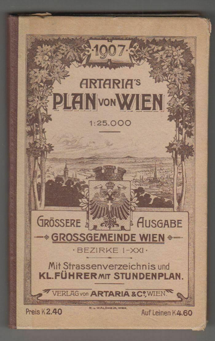 Plan von Wien. Grossgemeinde Wien. Bezirke I-XXI. Mit Strassenverzeichnis und kl 0