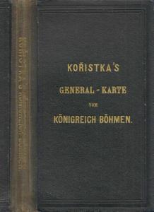 General-Karte des Königreiches Böhmen entworfen und nach den neuesten Aufnahmen