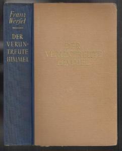 Der veruntreute Himmel. Die Geschichte einer Magd. Roman. WERFEL, Franz.