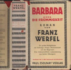 WERFEL, Barbara oder die Frömmigkeit. 1929