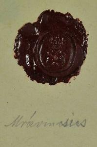 Wappensiegel des Hauses Mravencsics. Wappen:... 1800