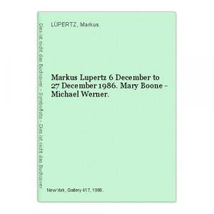 LÜPERTZ, Markus Lupertz 6 December to 27... 1986