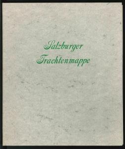 Salzburger Trachtenmappe.