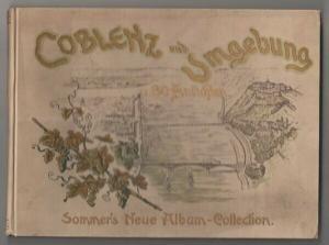 Coblenz und Umgebung in Bild und Wort. Achtzig... 1900