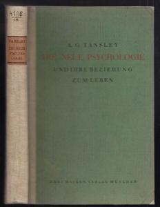 TANSLEY, Die neue Psychologie und ihre... 1923