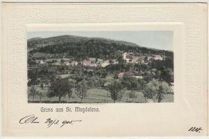 Gruss aus St. Magdalena. 1900