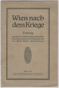 Wien nach dem Kriege. Vortrag gehalten im Niederösterreichischen Gewerbeverein a