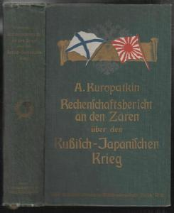 Rechenschaftsbericht an den Zaren über den Russisch-Japanischen Krieg bis zu den