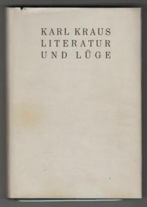 Literatur und Lüge. KRAUS, Karl.