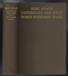 Untergang der Welt durch schwarze Magie. KRAUS, Karl. 1540-19