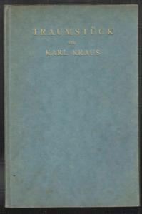 Traumstück. Geschrieben zu Weihnachten 1922. KRAUS, Karl.
