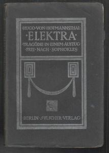 Elektra. Tragödie in einem Aufzug frei nach Sophokles. HOFMANNSTHAL, Hugo v.