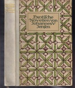 JENSEN, Exotische Novellen. 1912