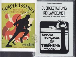 Buchgestaltung und Reklamekunst. Zur Entwicklung des Graphik-Designs 1895-1915.
