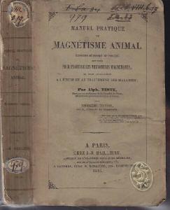 TESTE, Manuel pratique de magnétisme animal.... 1846
