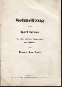 KRAUS, Schnellzug von Karl Kraus für eine... 1929