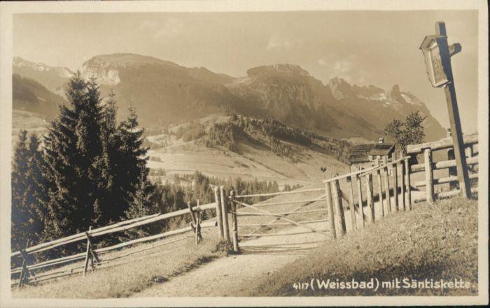 Weissbad Weissbad Saentiskette * / Weissbad /Bz. Appenzell IR