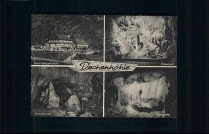 Dechenhoehle  Dechenhoehle  Bahnhofsgaststaette Kaiserhalle Kristallgrotte Orgelgrotte * / Iserlohn /Maerkischer Kreis LKR