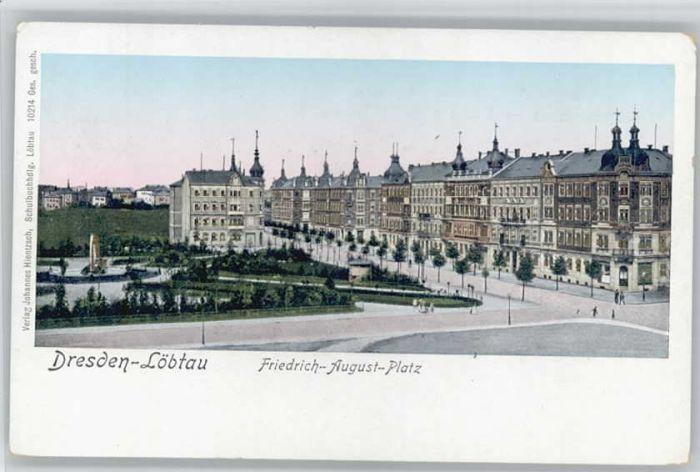 Loebtau Loebtau Friedrich August Platz * / Dresden /Dresden Stadtkreis