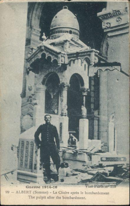Albert Somme Chaire apres le Bombardement * / Albert /Arrond. de Peronne
