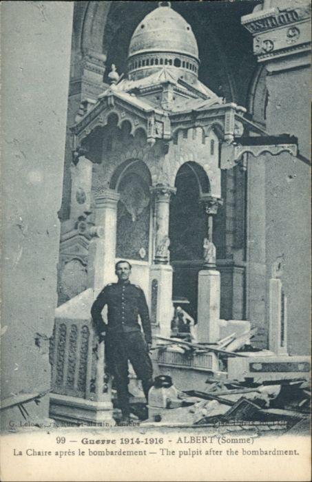 Albert Somme Guerre Chaire apres le Bombardement * / Albert /Arrond. de Peronne